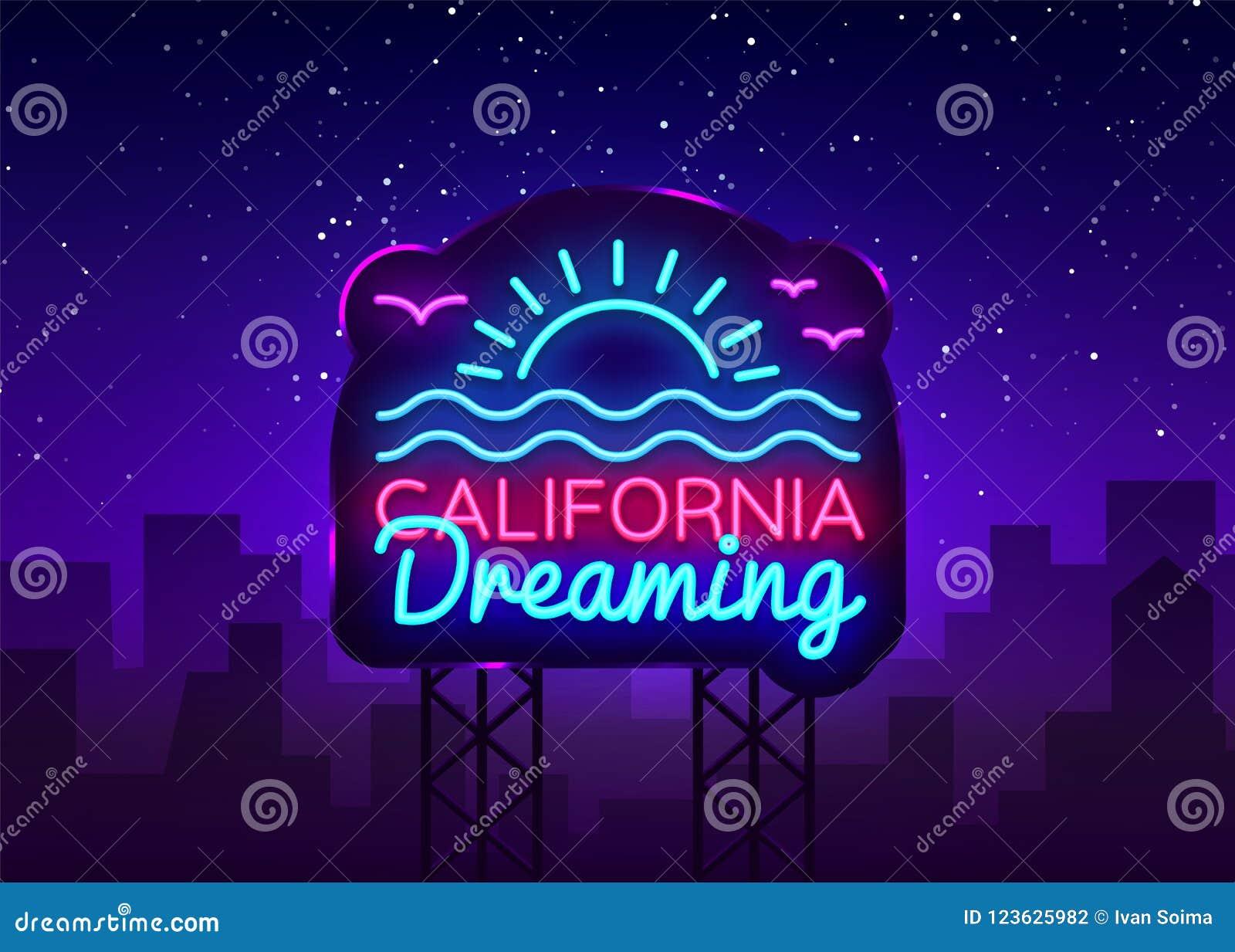 California Neon Sign Vector  California Dreaming Design