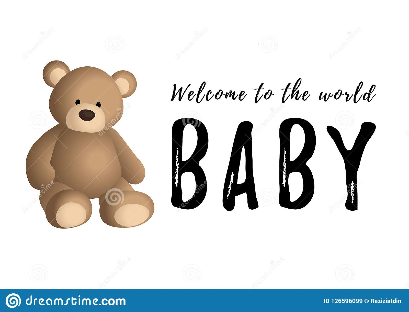 Calligraphy Lettering Of Welcome To The World Baby In Black And Brown Bear On White Background Stock Vector Illustration Of Cheerful Inscription 126596099