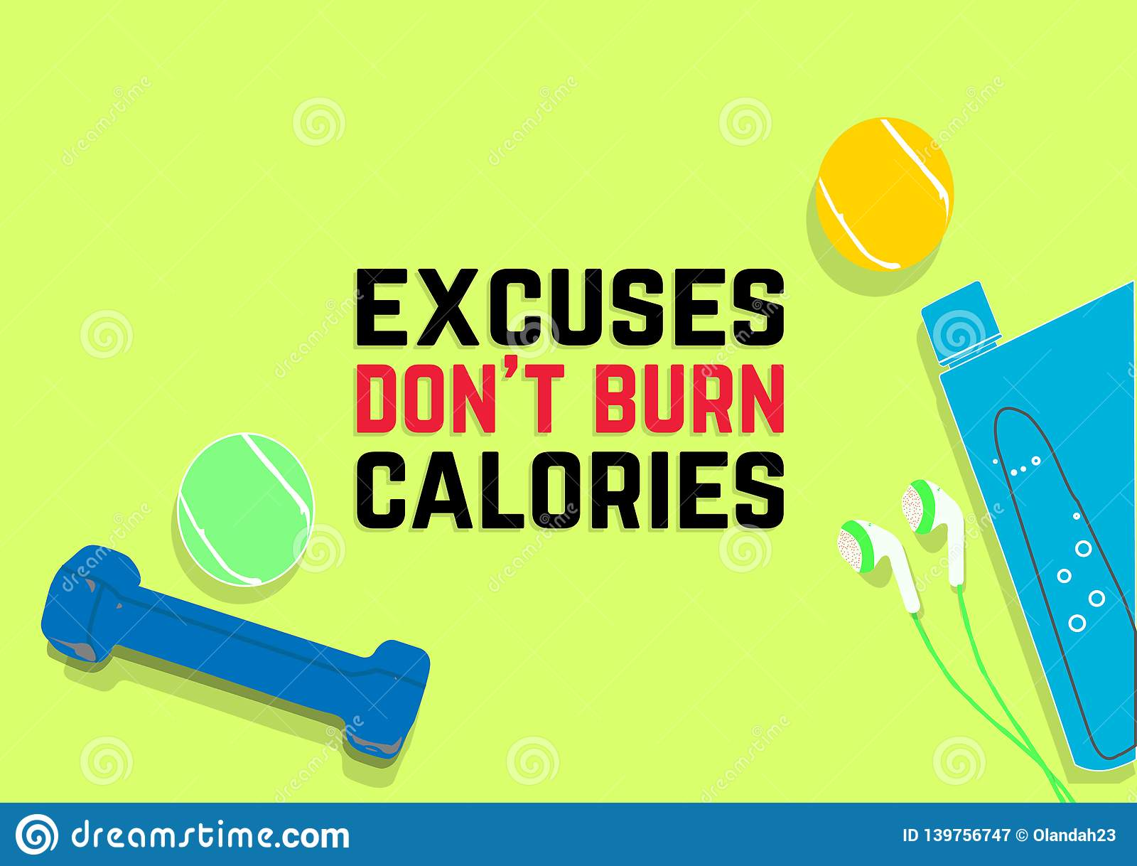 Calories de brûlure du ` t de Don d excuses Citations de motivation de forme physique Concept de sport