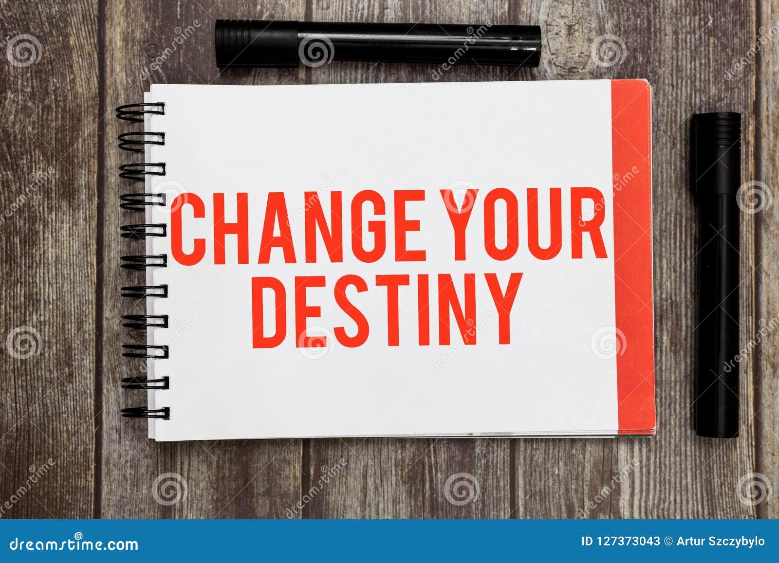 Cambiamento del testo di scrittura di parola il vostro destino Concetto di affari per la riscrittura dell inizio migliorante di t