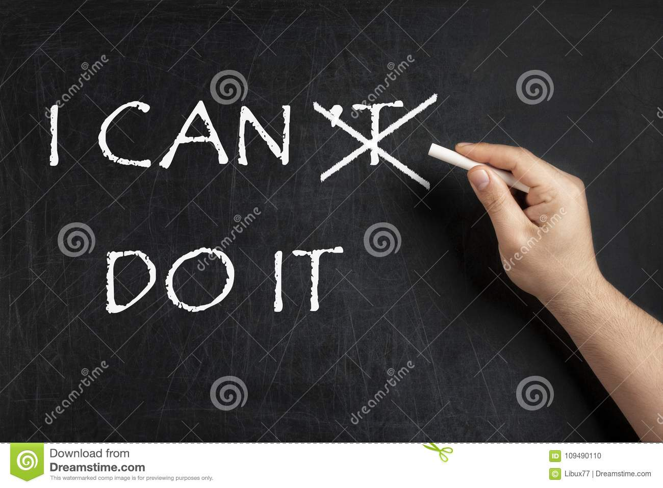 Can`t do becoming I can do it on blackboard chalkboard