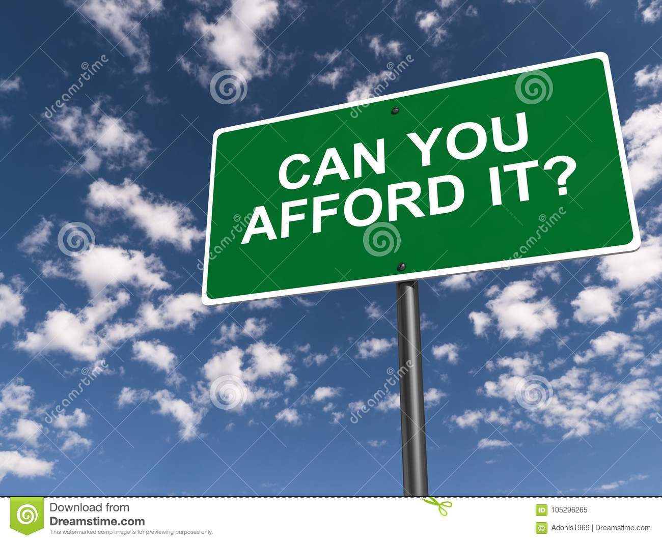 Can you afford it sign