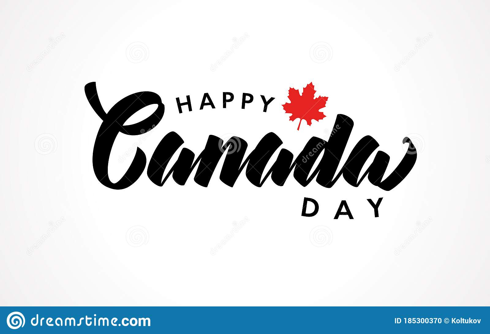 Canada Day Handwritten Lettering With Realistic Red Maple Leaf Stock Vector Illustration Of Flyer Hand 185300370