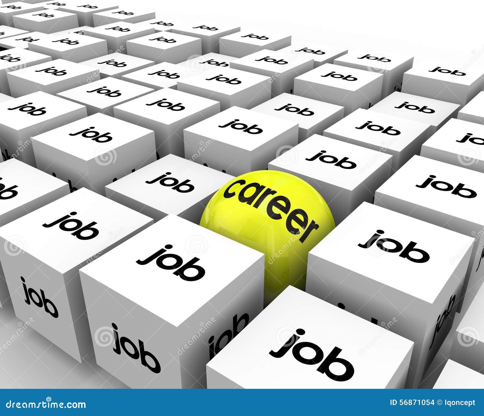 Career Vs Job Sphere Cubes Work Opportunity Growth Development ...