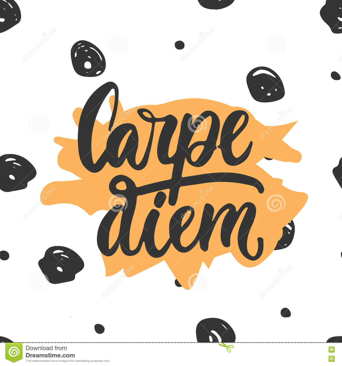Carpe Diem Hand Drawn Lettering Phrase Means Seize The Day On The