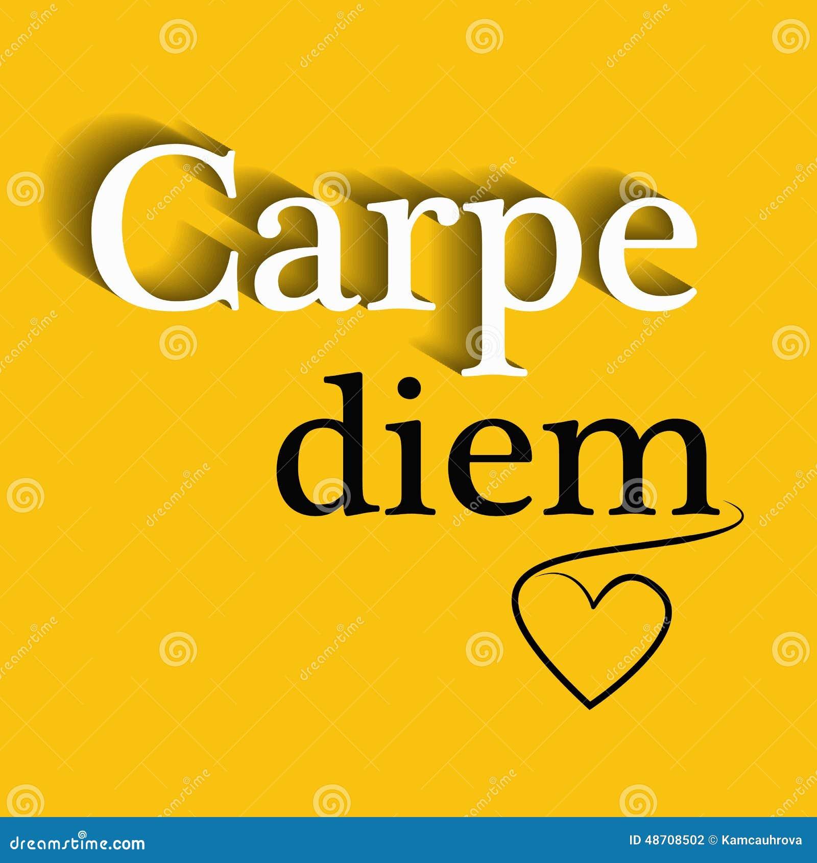 Carpe Diem Motivational Quote Stock Vector Illustration Of Diem