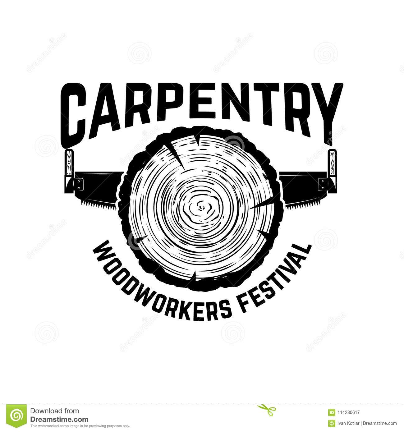 Carpentry Emblem Template With Cutting Wood And Hand Saw Design