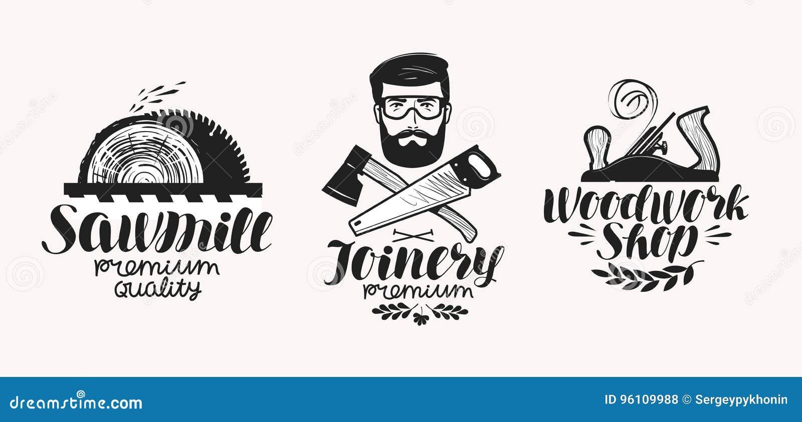 Carpintería, sistema de etiqueta de la serrería Icono o logotipo de la tienda de la artesanía en madera Letras manuscritas, ejemp