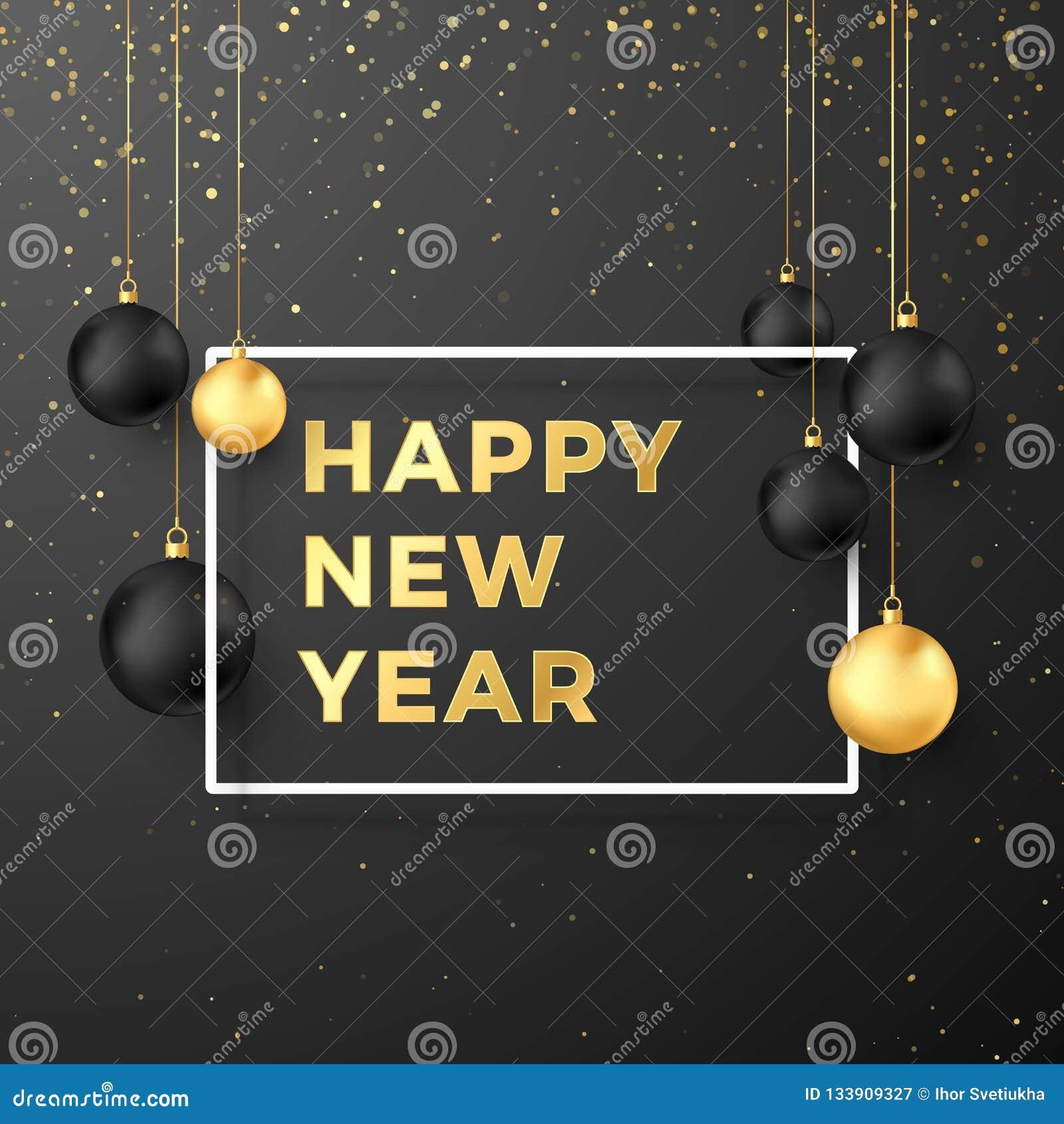 Cartão do ano novo feliz em cores douradas e pretas Bolas pretas e douradas do Natal e texto festivo do ouro no quadro branco