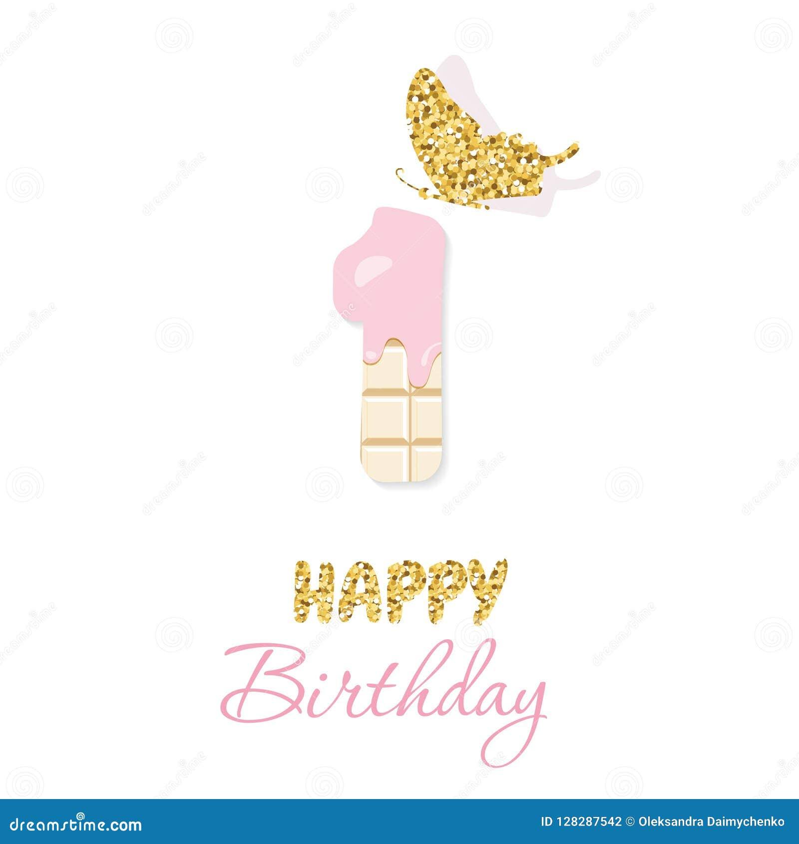 Cartão do feliz aniversario com chocolate número 1 e borboleta do brilho Um aniversário do bebê do ano De minimalistic na moda