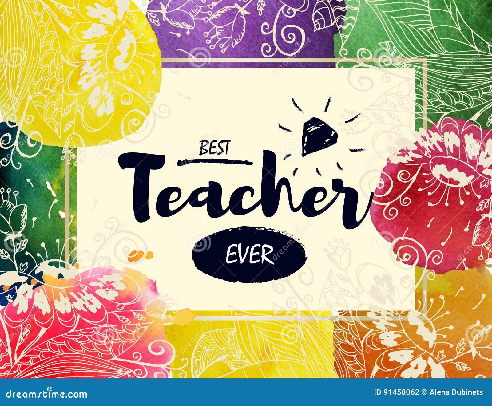 Cartão feliz do dia do ` s do professor Quadro com felicitações ao dia dos professores O melhor professor watercolor