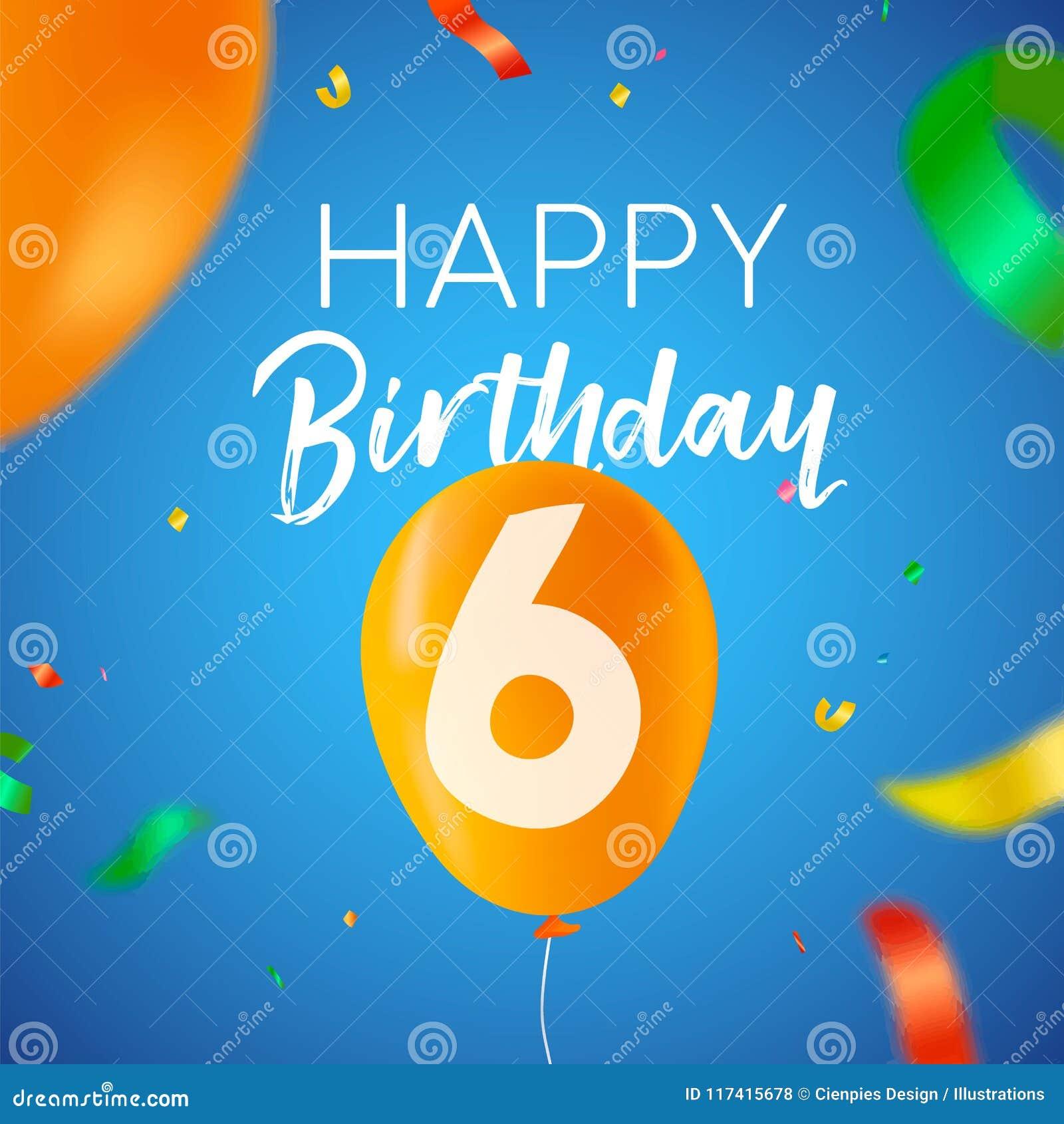 Auguri Buon Compleanno 6 Anni.Carta Di Sei Anni Del Partito Del Pallone Di Buon Compleanno