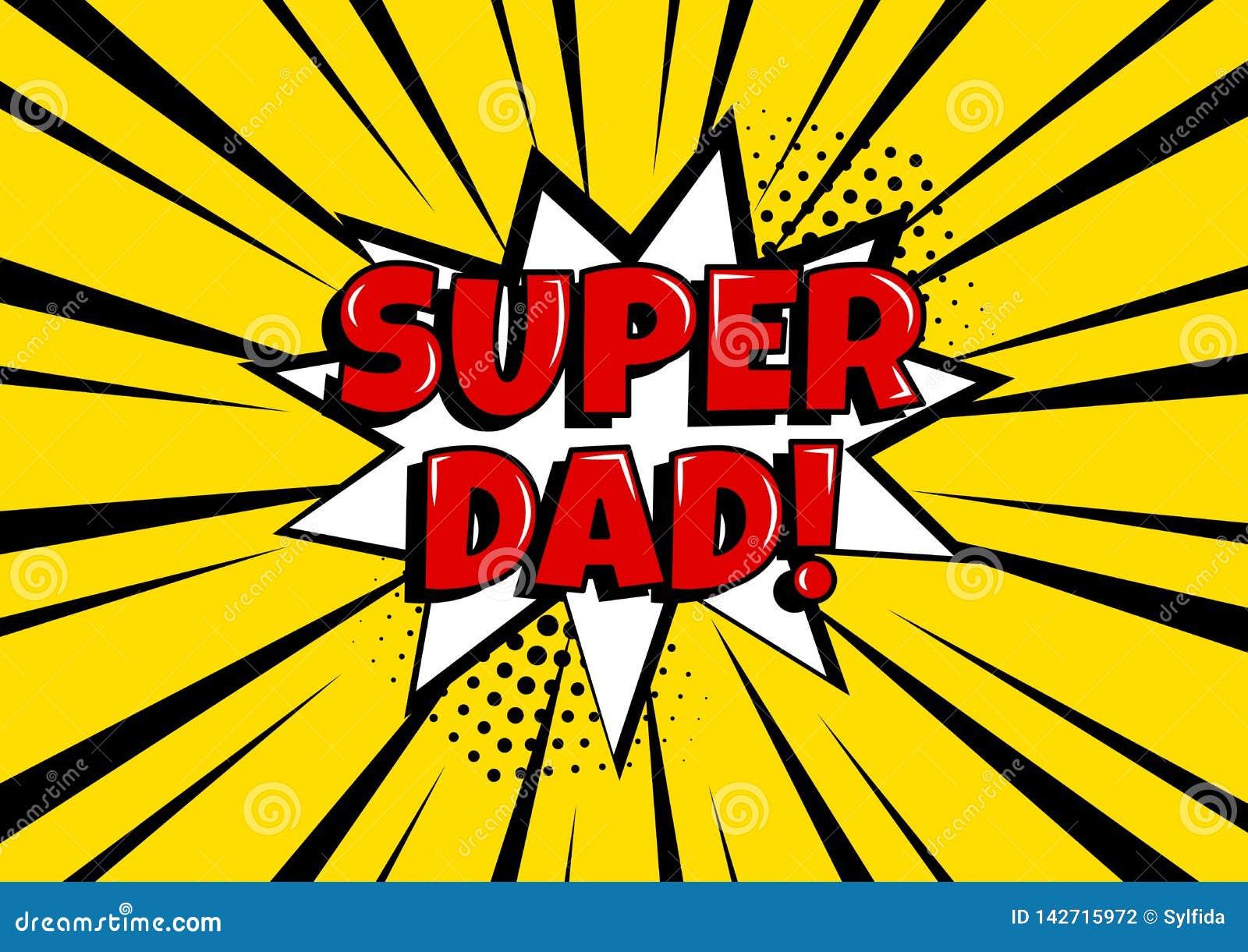 Carte de fête pour le jour de père Bulle comique blanche avec le PAPA SUPERBE sur le fond jaune dans le style d art de bruit Illu