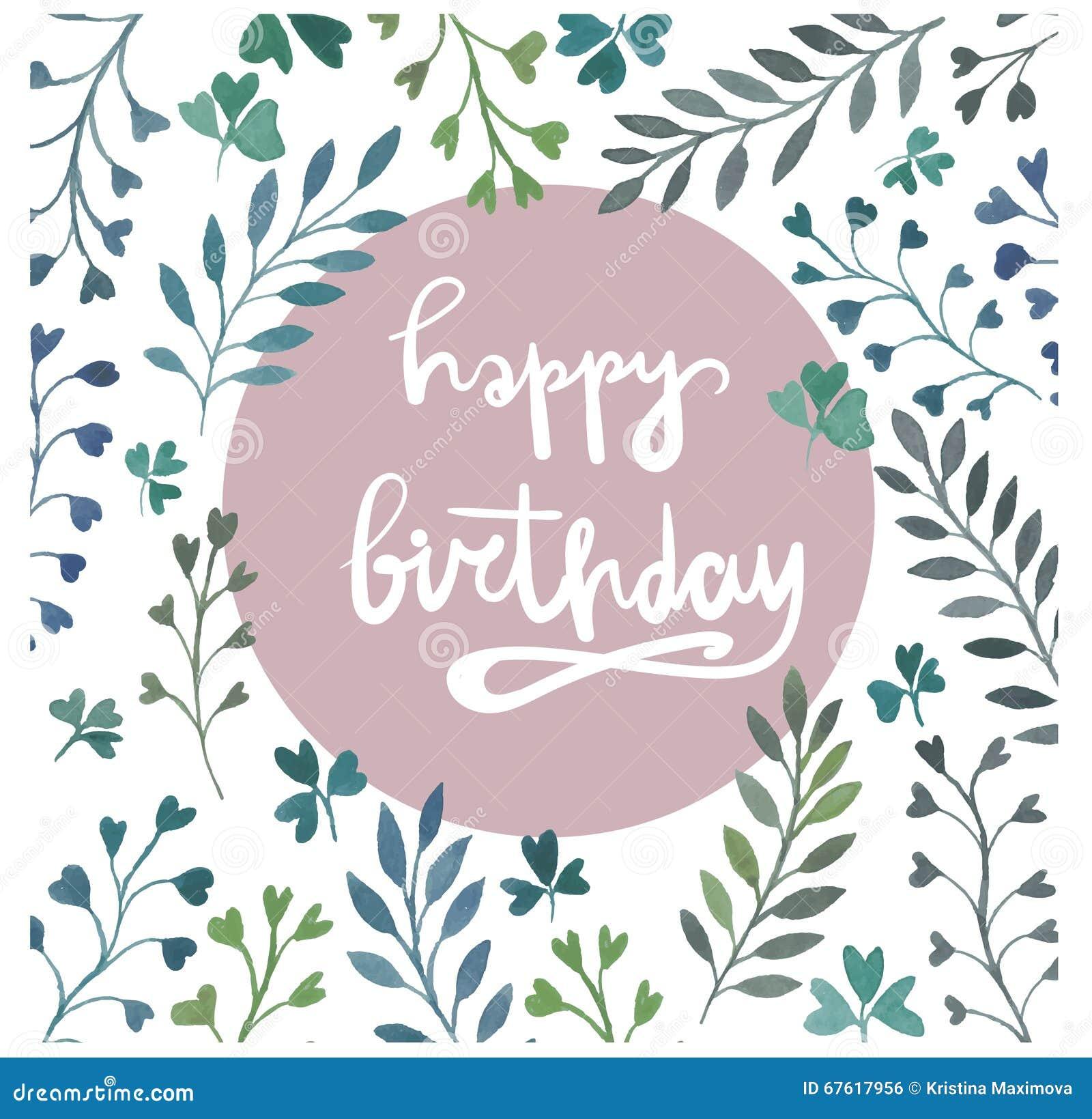 Carte de joyeux anniversaire Peinture d aquarelle Lettrage de main Éléments floraux d aquarelle