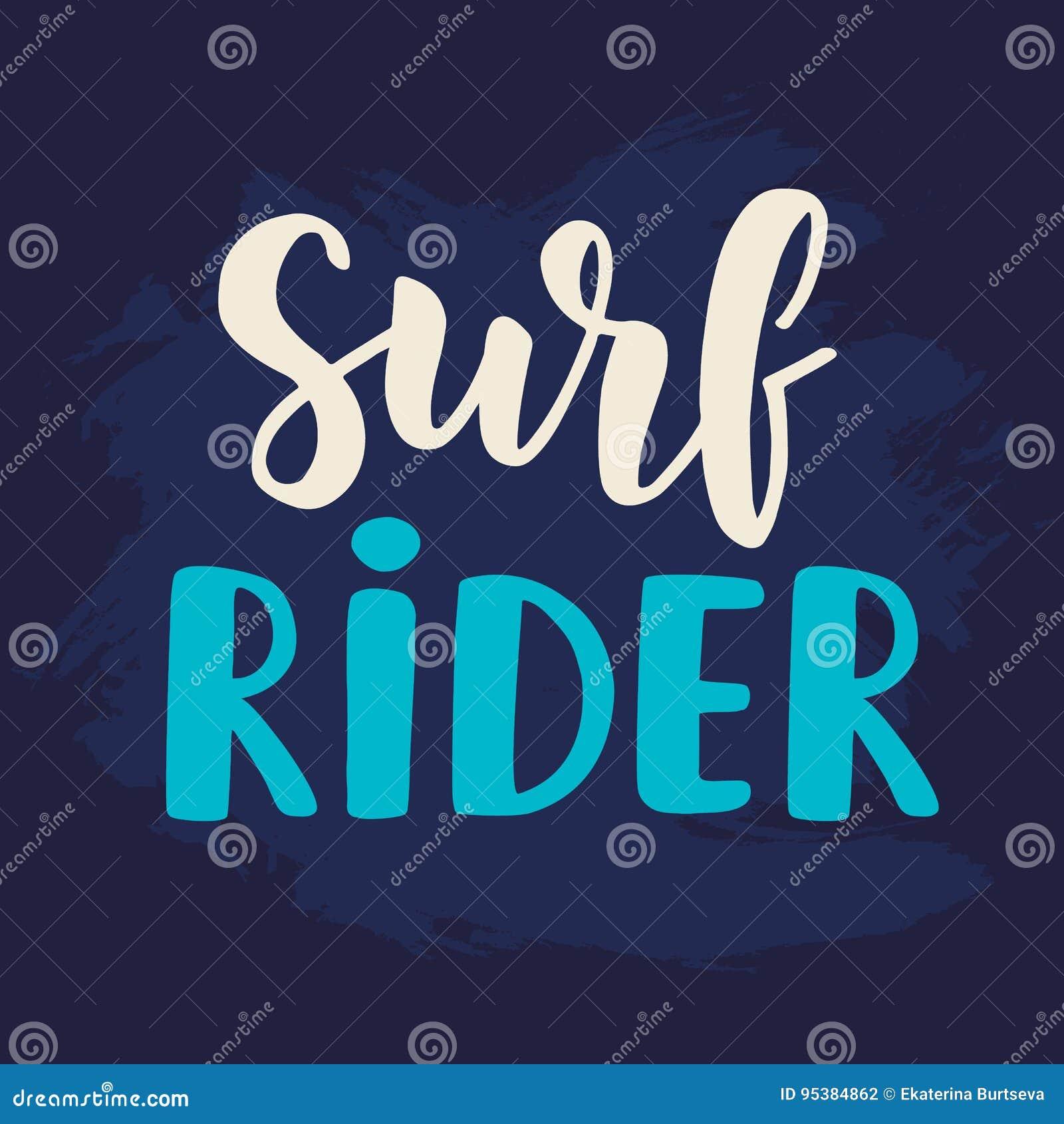 31a7d606166f1 Cartel del jinete de la resaca Tema que practica surf Letras escritas mano  del cepillo Caligrafía moderna Ilustración del vector