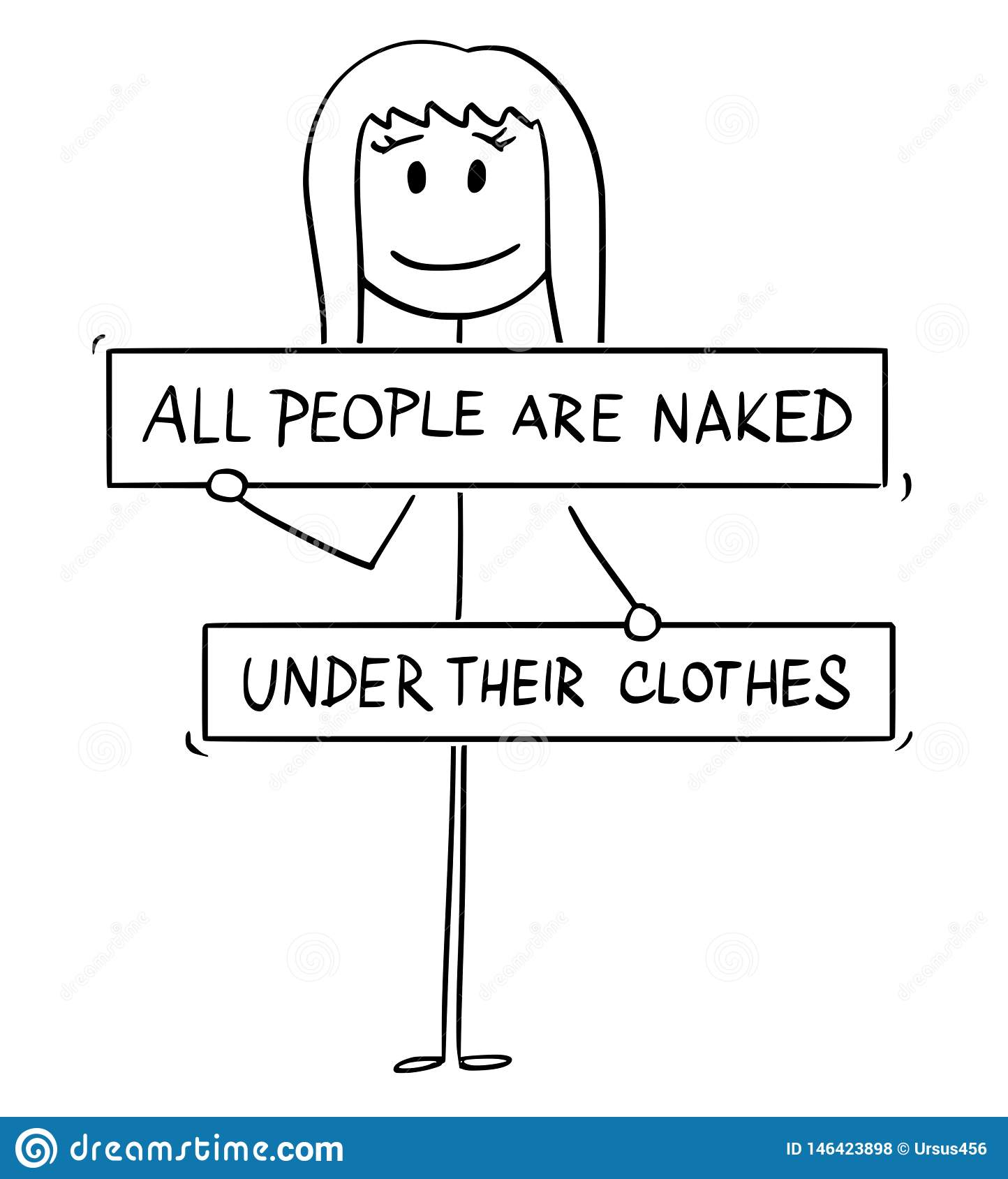 Cartoon of Nude Woman with Breasts, Groin, Crotch or Genitals Covered by All People Are Naked Under Their Clothes Sign
