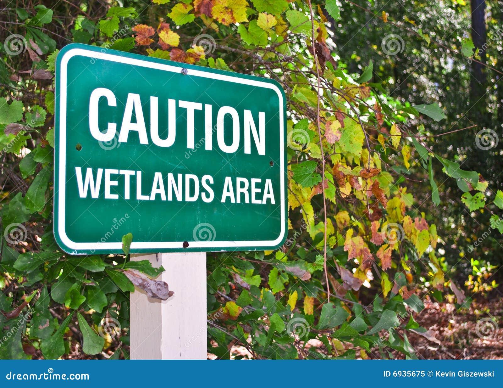 Caution Wetlands Area Sign