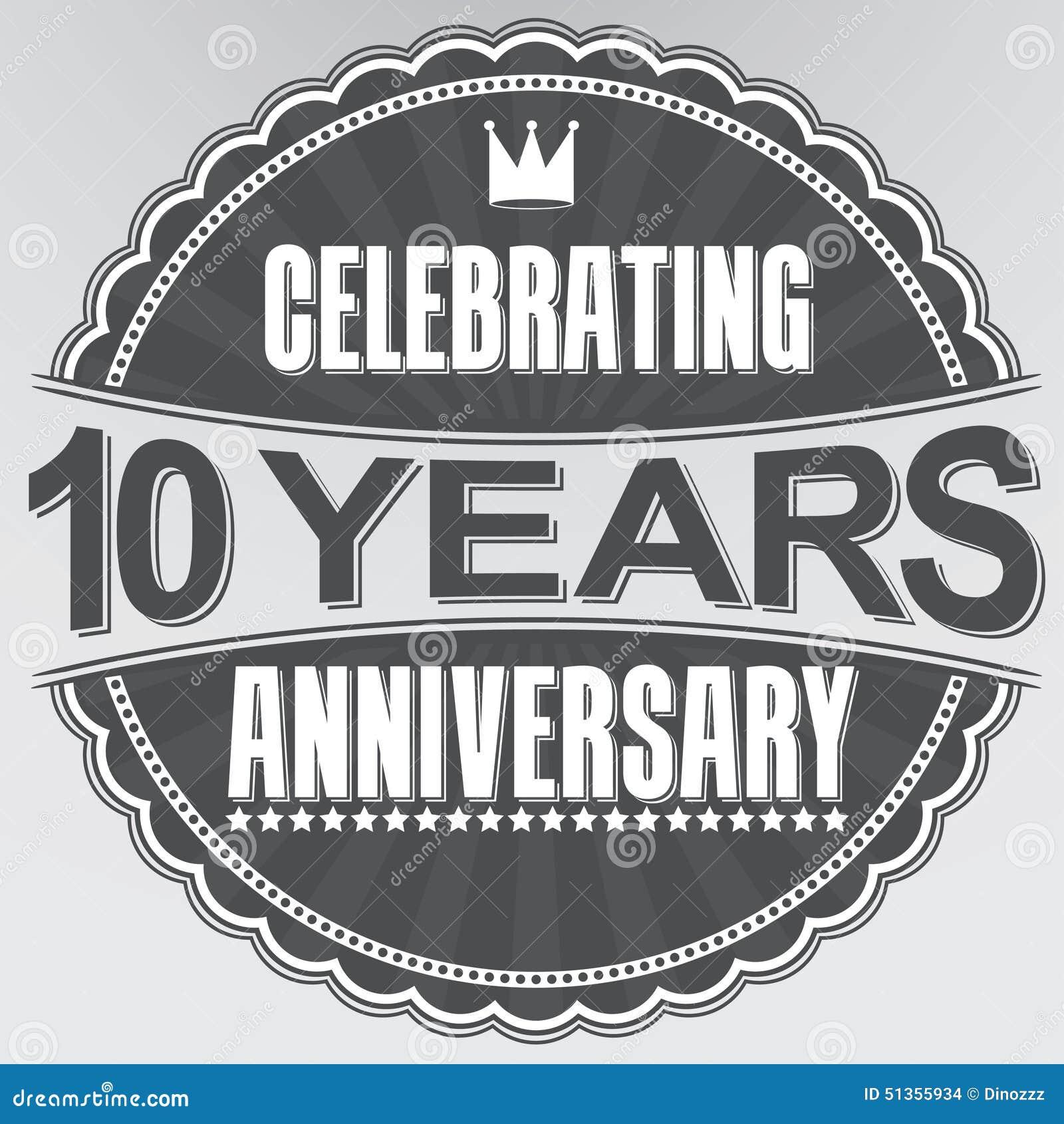 Celebrating 10 Years Anniversary Retro Label Vector Illustration