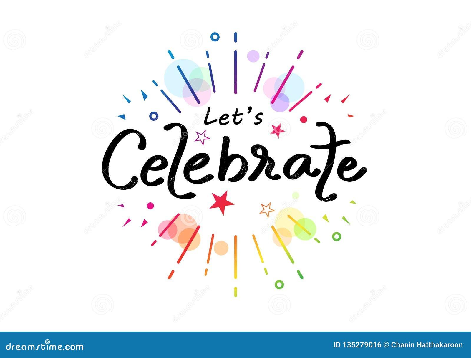 Celebre, caligrafía colorida de la cinta del arco iris, ejemplo divertido del vector del partido del festival de la decoración de