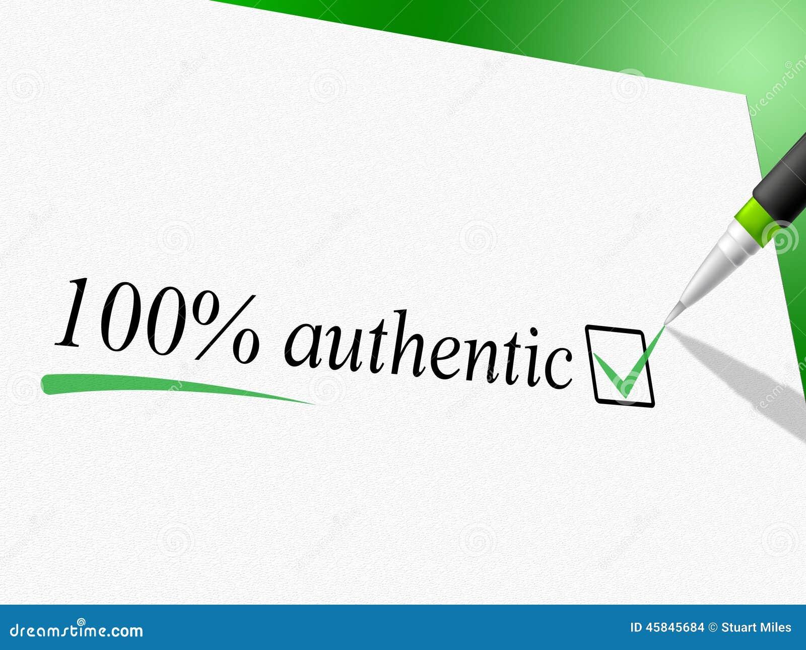 Cem por cento autêntico representam Bona Fide And Atual