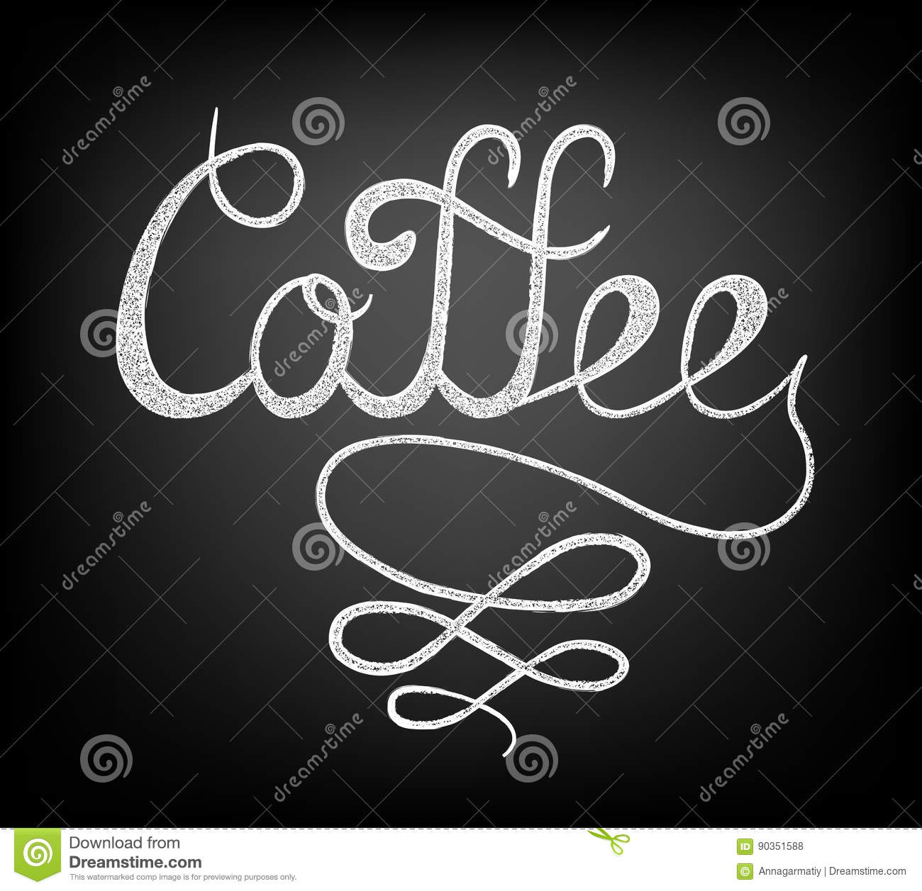 Chalk Lettering Coffee Stock Vector Illustration Of Calligraphic