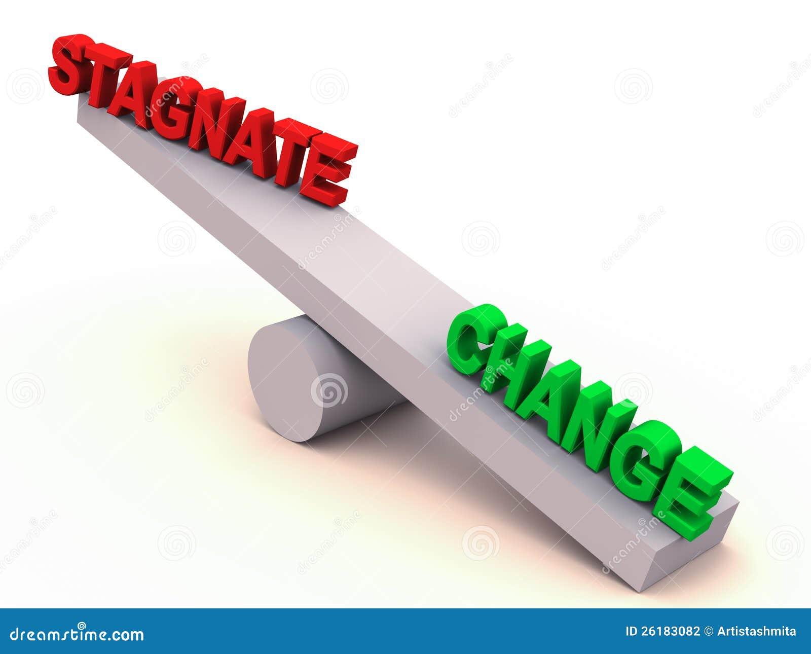 Change or stagnate balance