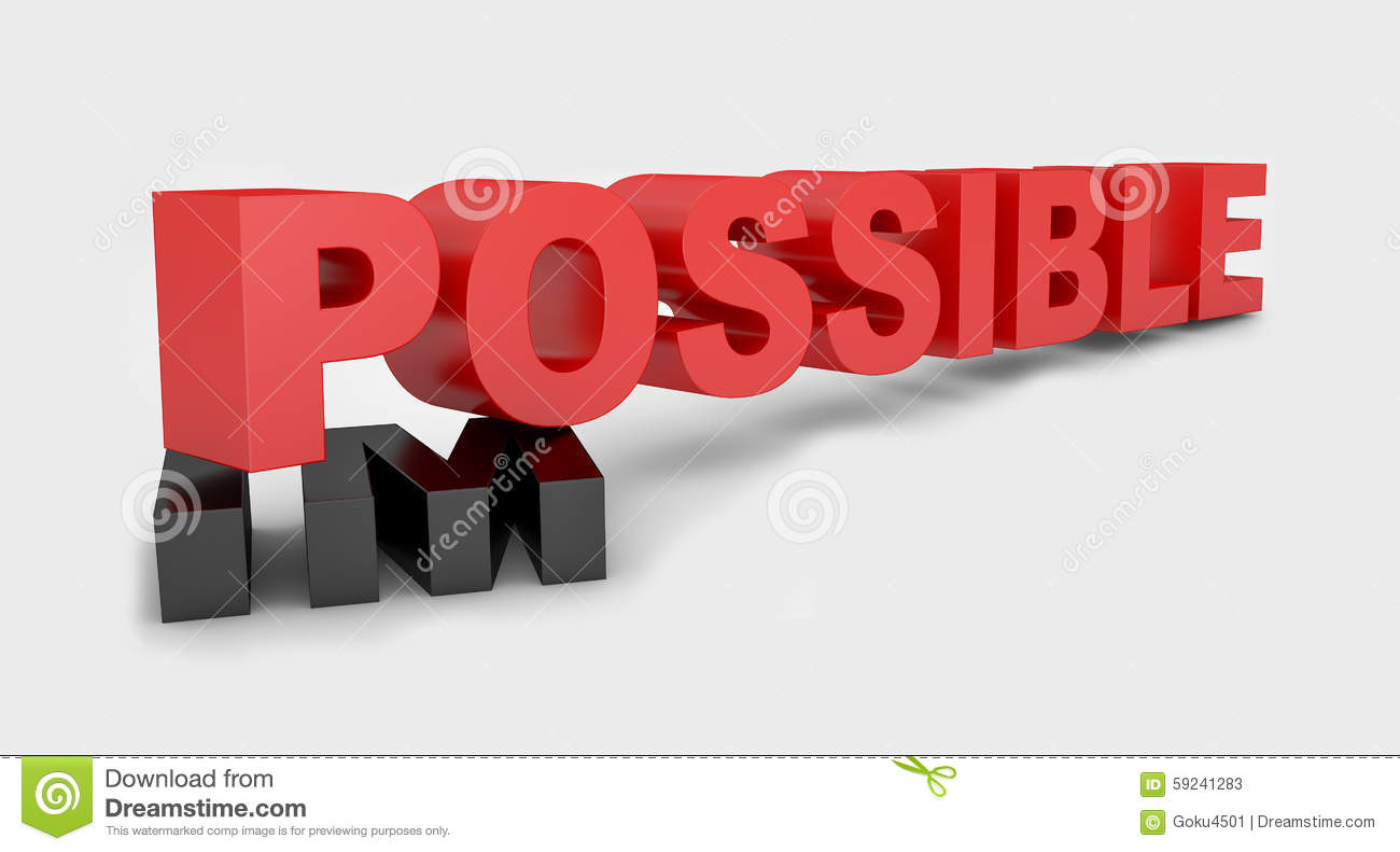 Changing The Red Word Impossible To Possible On Background Stock ...