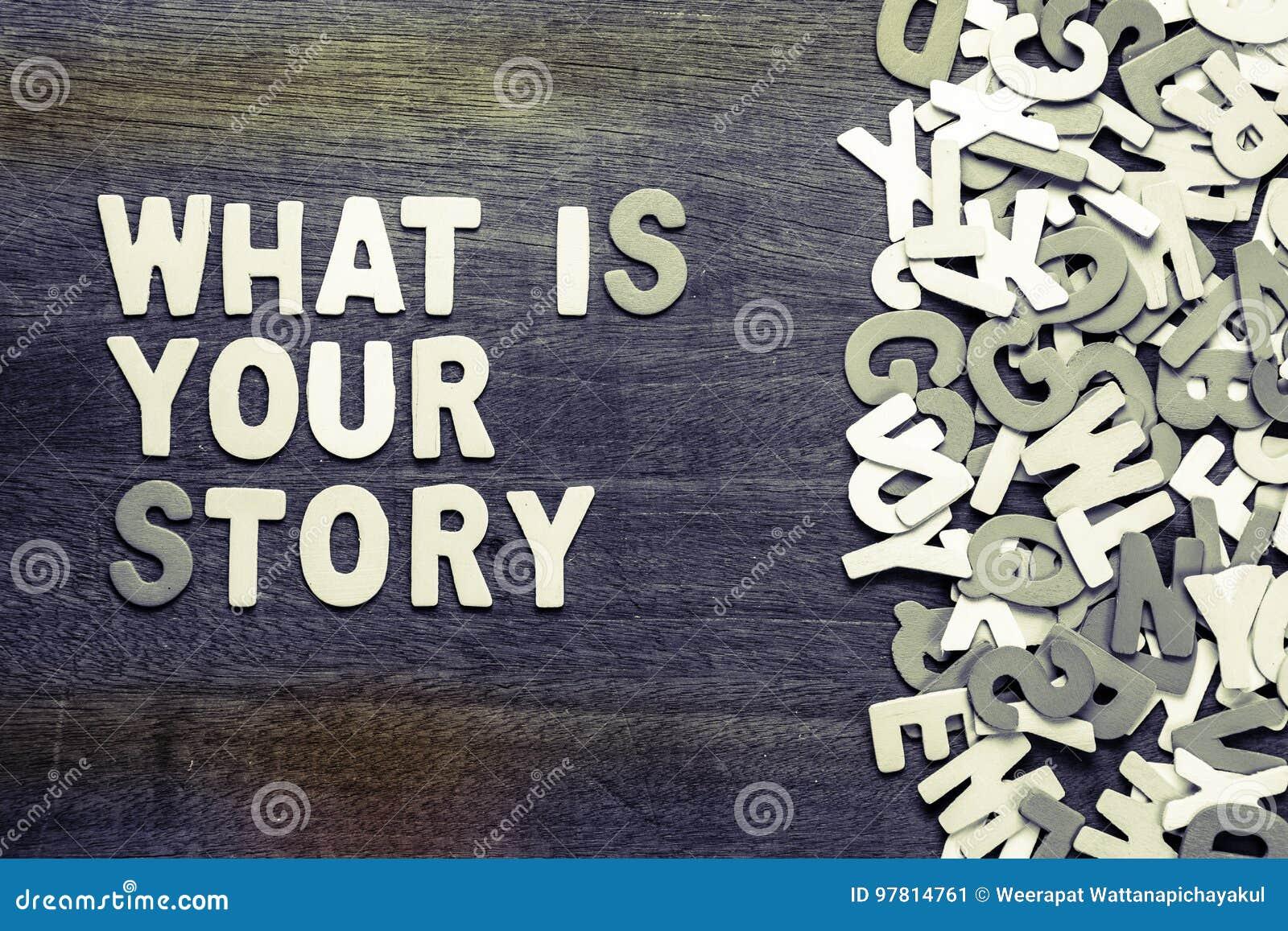 Che cosa è la vostra storia