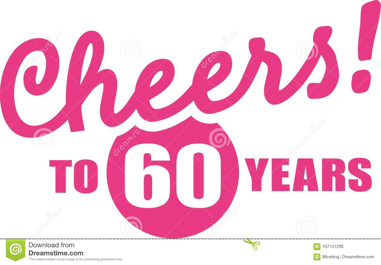 Goede Cheers To 60 Years - 60th Birthday Stock Illustration MI-82