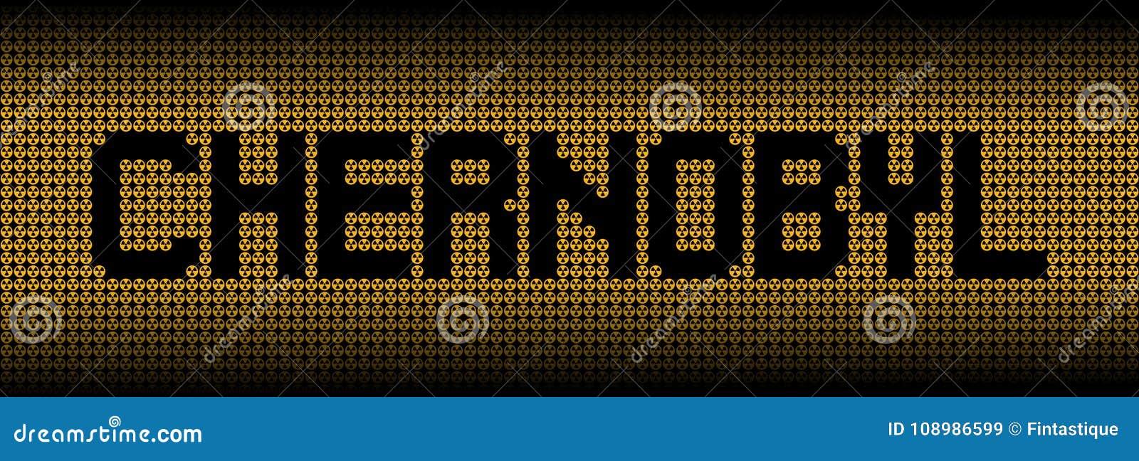 Chernobyl Text On Radioactive Warning Symbols Illustration Stock
