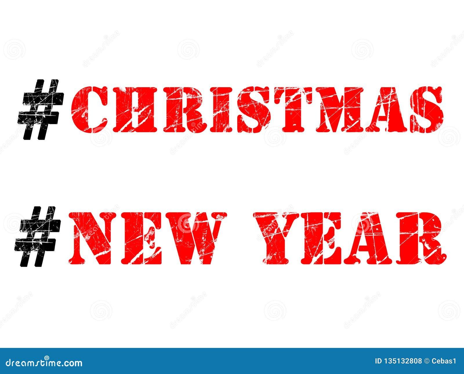 Christmas and New Year hashtags illustration on white background