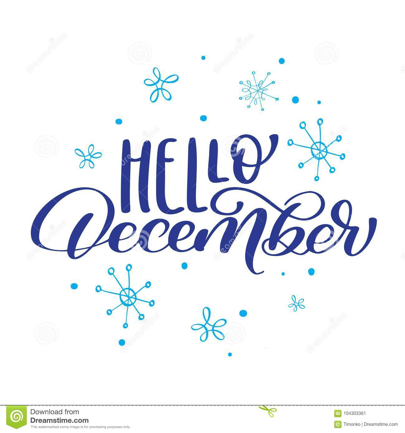 Christmas text Hello December on background of snowflakes. Vector illustration Print Design