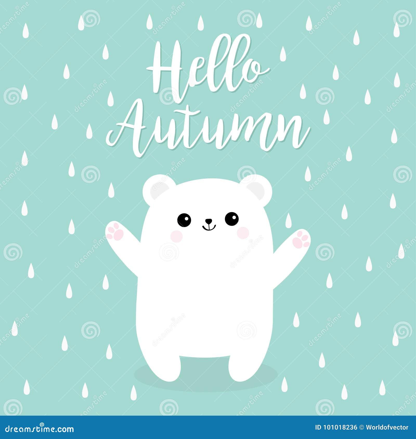 Ciao autunno Piova la goccia Piccolo piccolo cucciolo di orso bianco polare