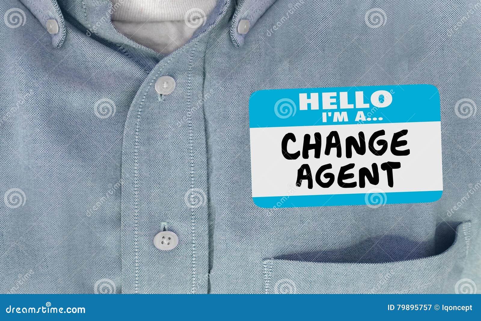 Ciao sono parole di Disruptor Name Tag dell agente del cambiamento