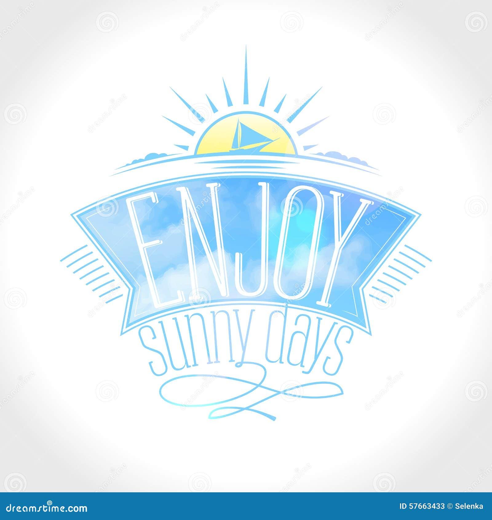 Cieszy się słonecznego dnia teksta projekt z faborkiem