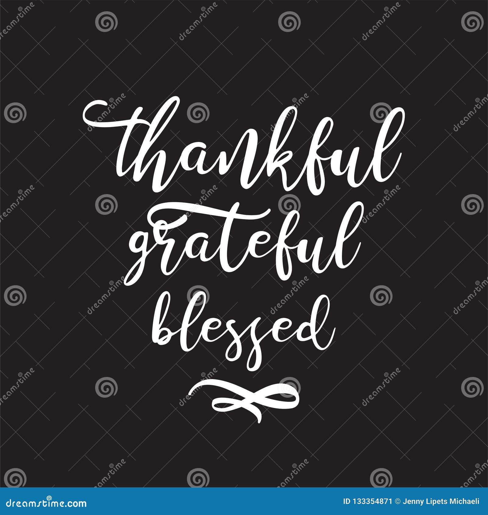 Cita de motivación de la mano del vector e inspirada exhausta - agradecido agradecido bendecido Día de la acción de gracias, Año