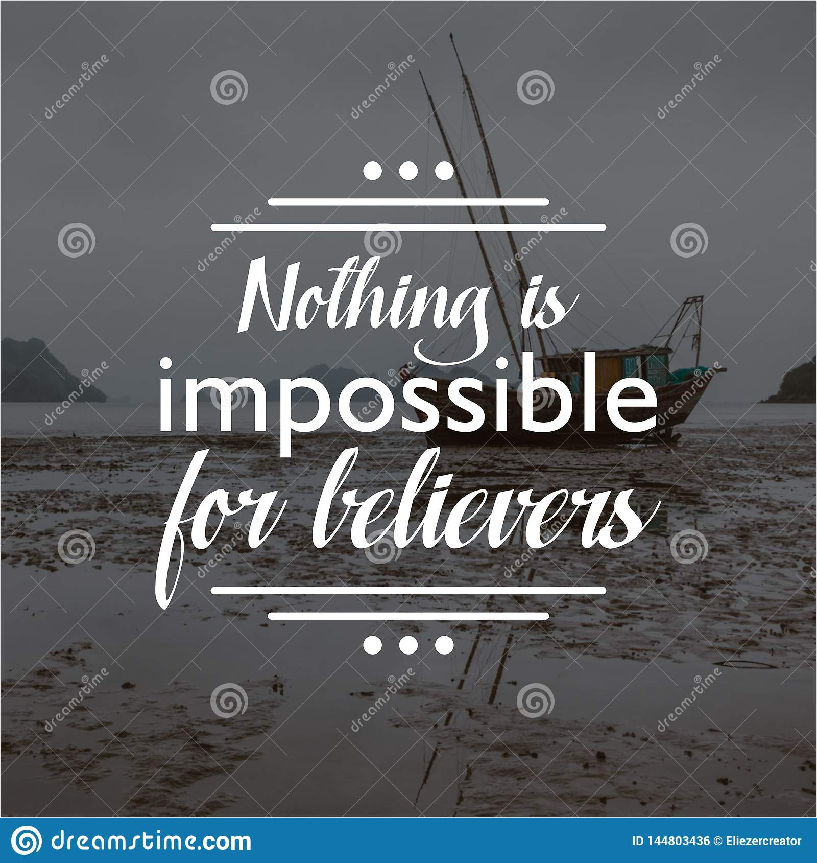 Citaat niets is onmogelijk voor gelovigen Het Inspirational en motievencitaten en zeggen over het leven,