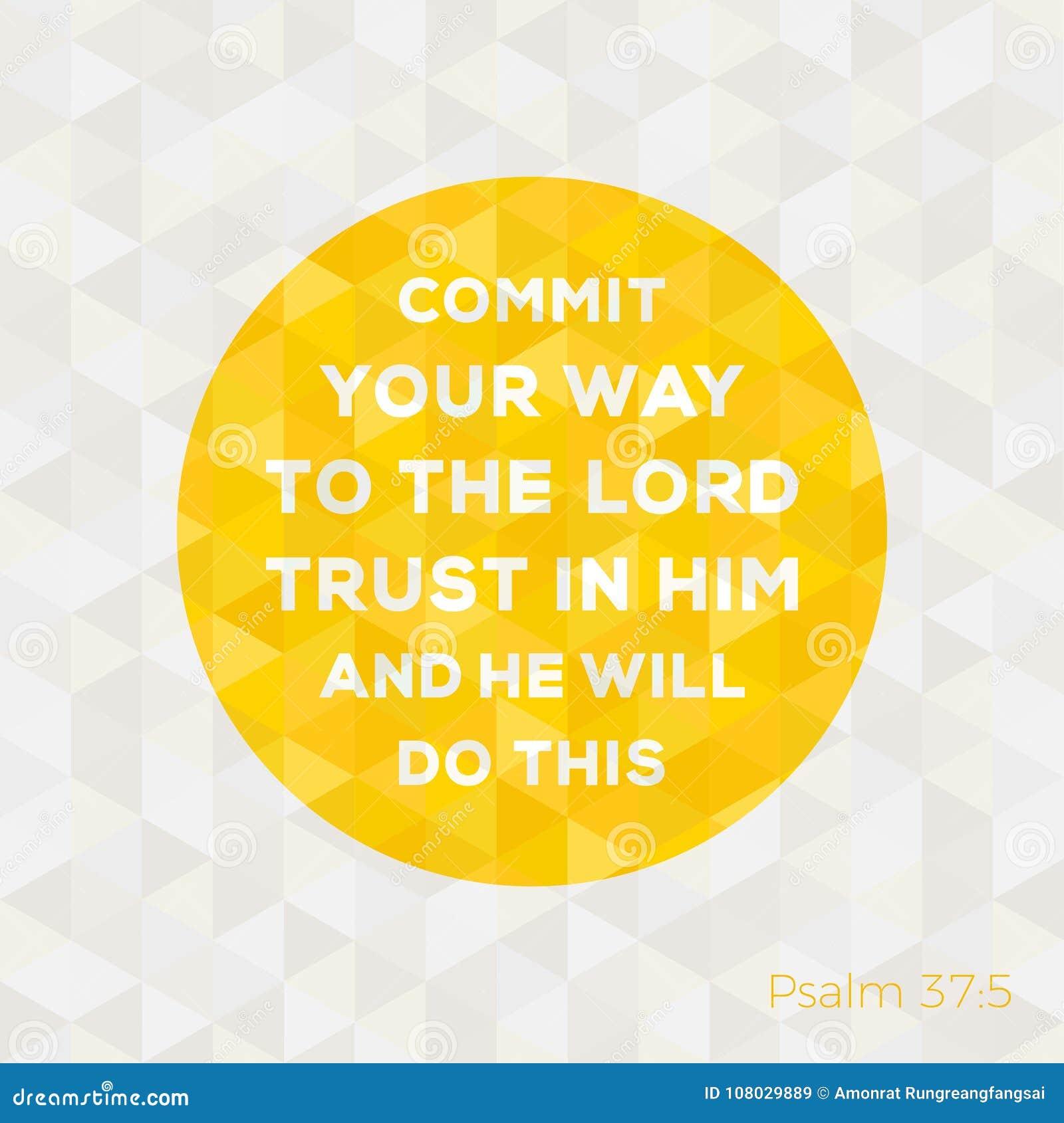 Superbe Citation De Bible De Psaume Au Sujet De Confiance Dans Un Dieu &TZ_36