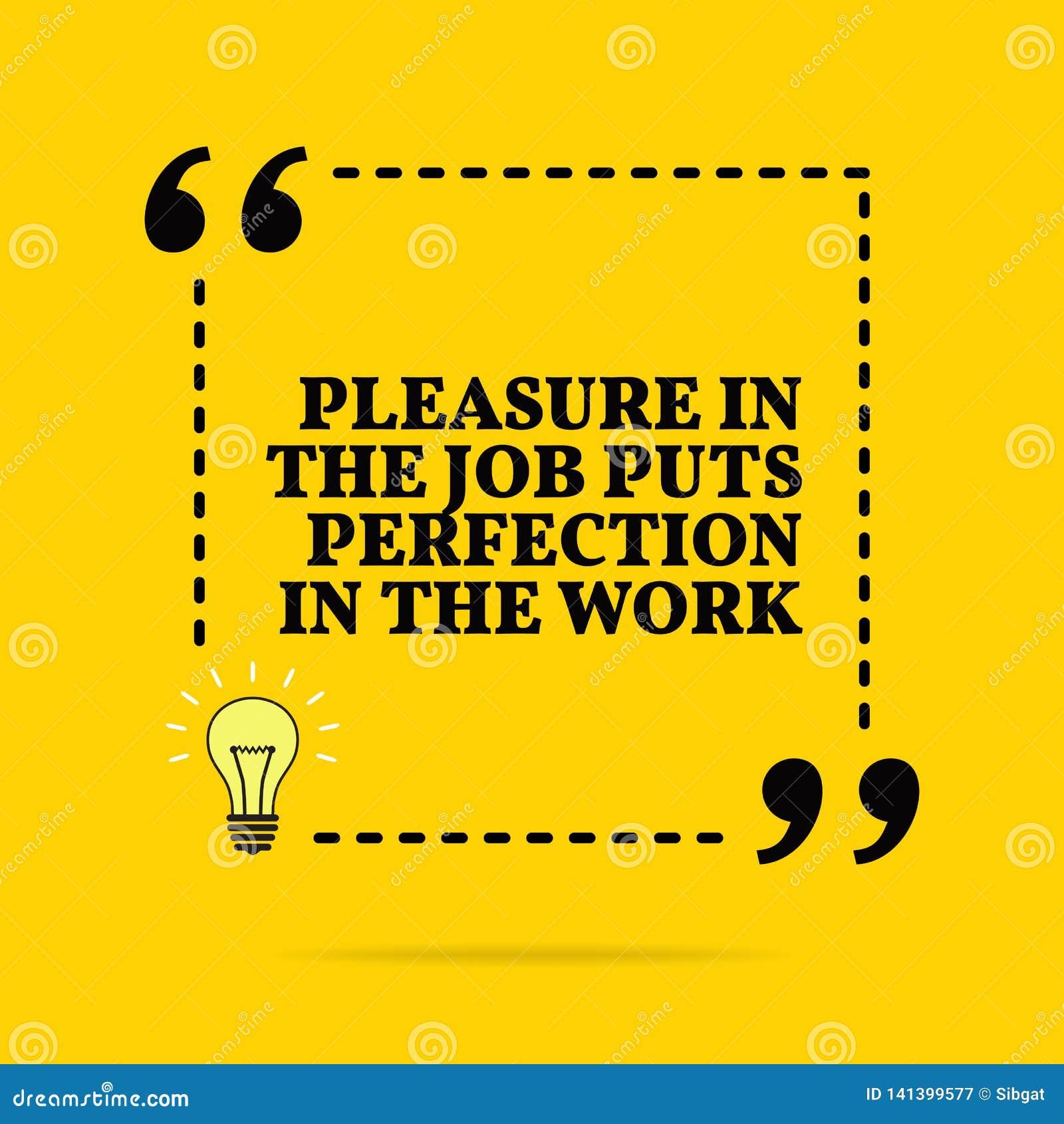 Citation De Motivation Inspirée Le Plaisir Dans Le Travail