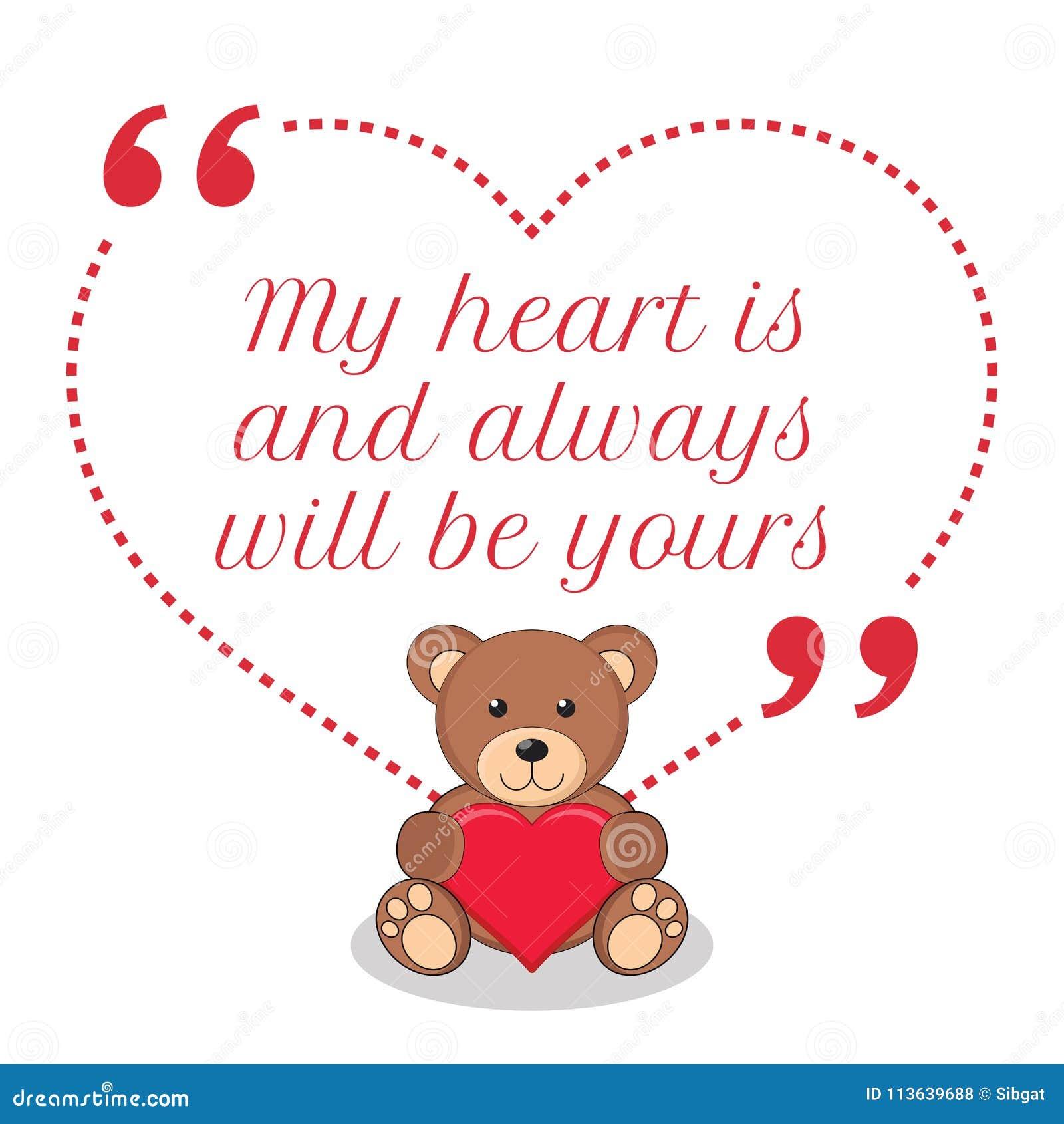 Citation Inspirée D Amour Mon Coeur Est Et Toujours Sera à