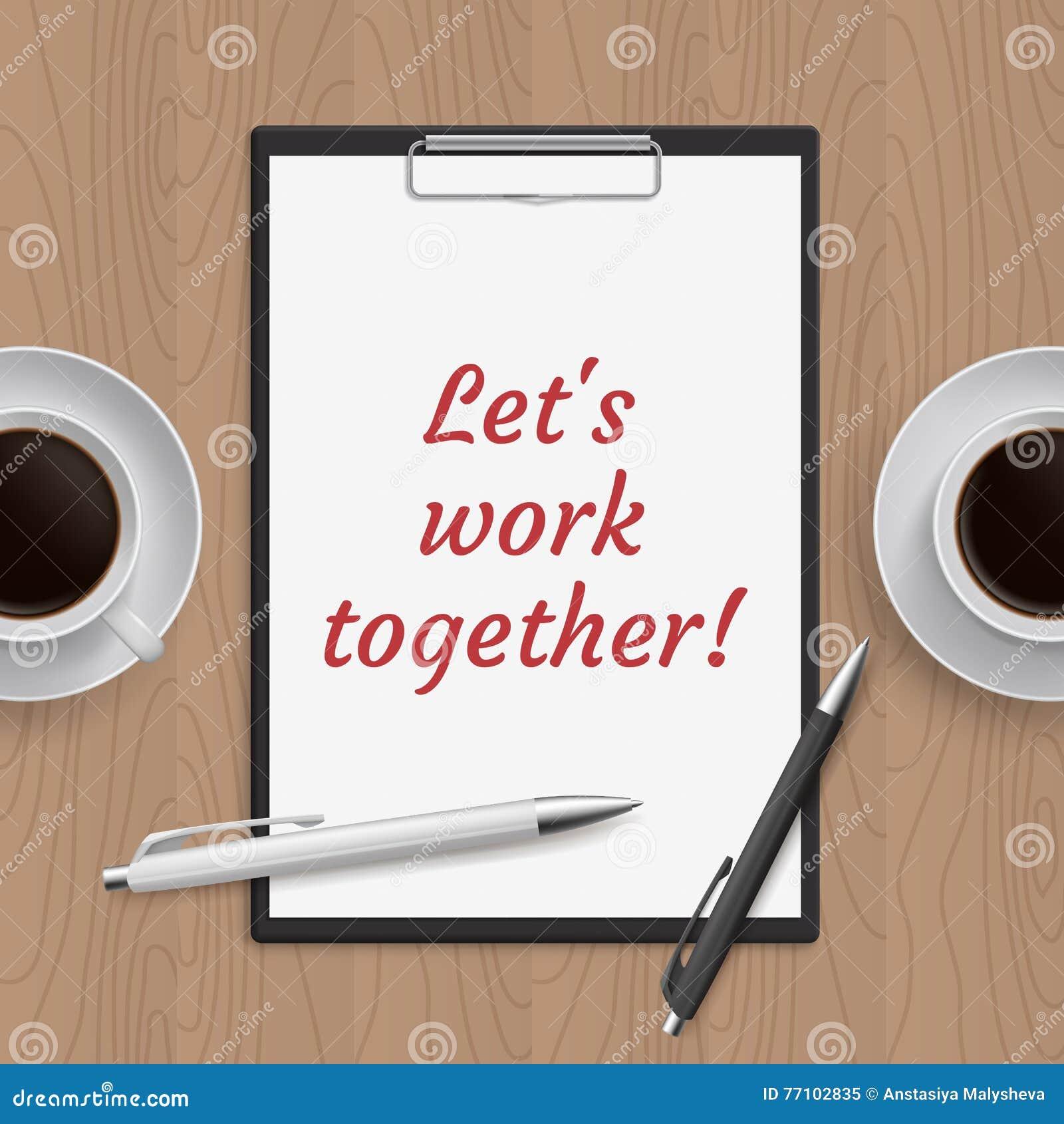 Citation : laisse le travail ensemble