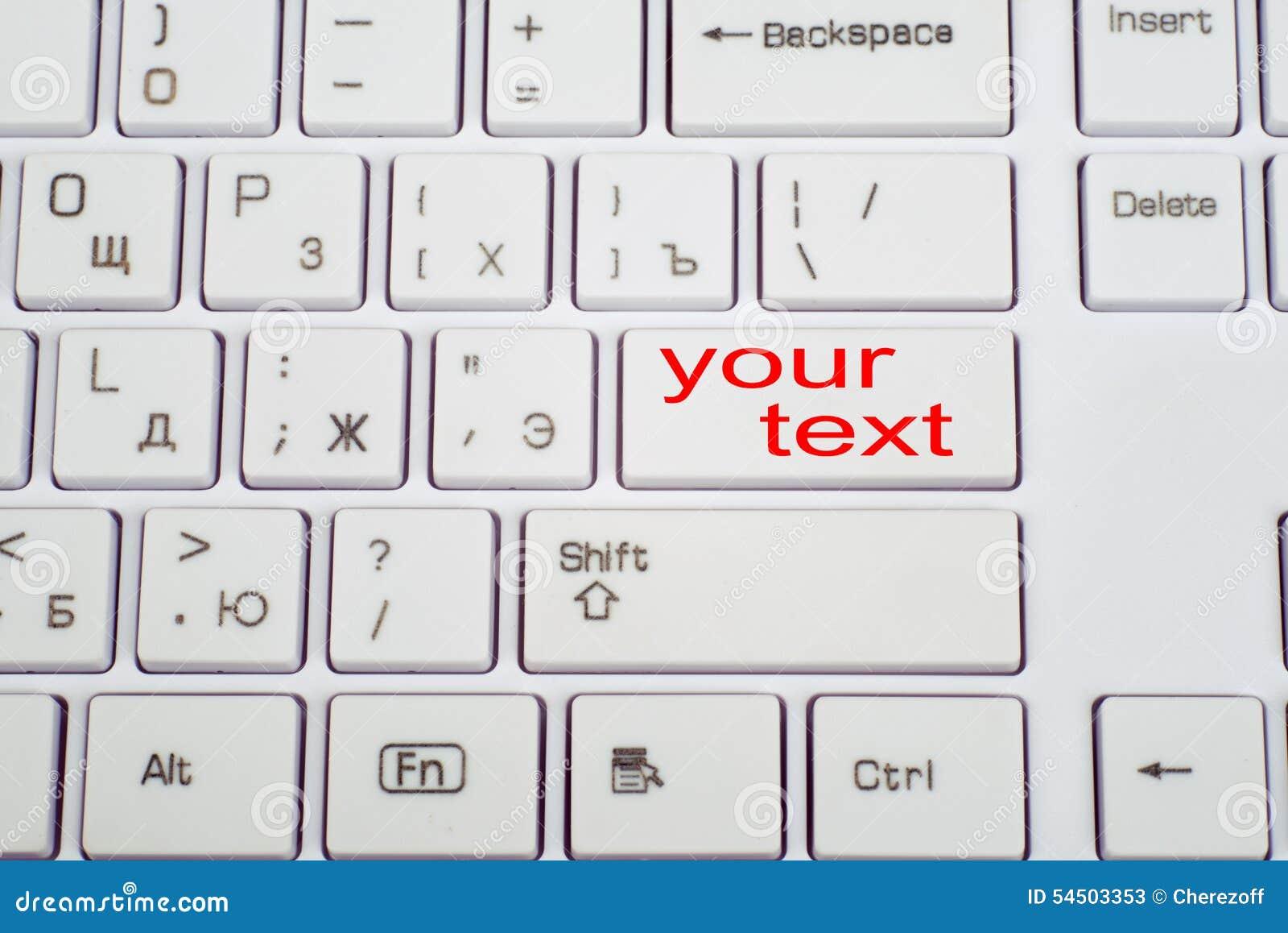 Clavier d ordinateur avec le bouton votre texte