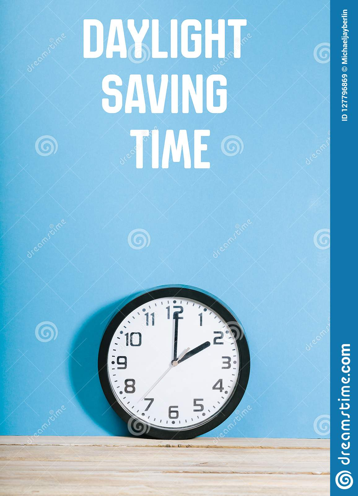 Clock On Table With Daylight Saving Time Message Stock Image - Image