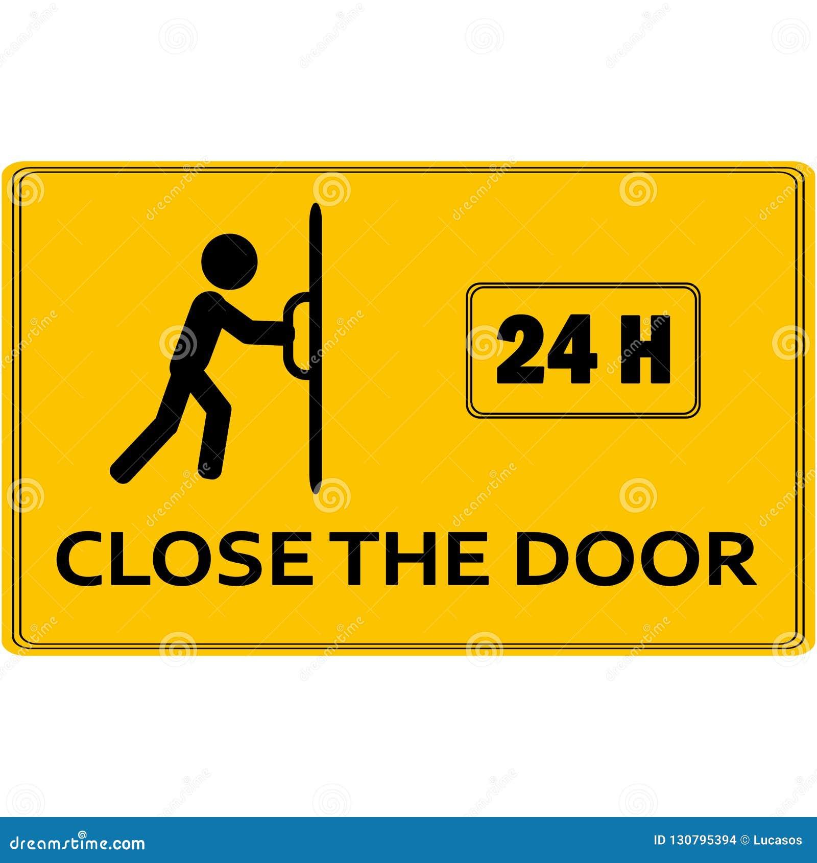 Close The Door >> Close The Door Sign Stock Vector Illustration Of Interior 130795394