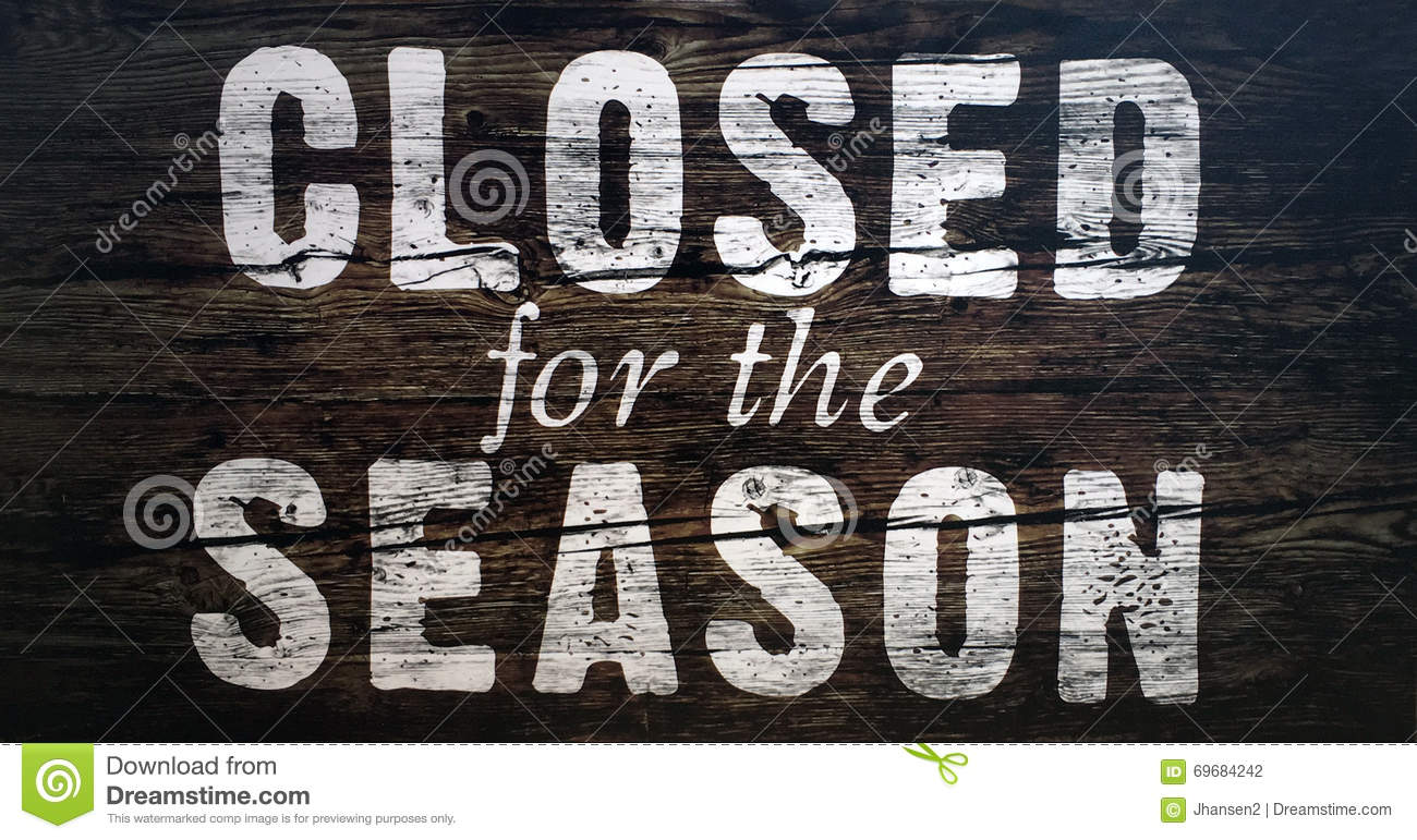 Image result for closed for the season sign