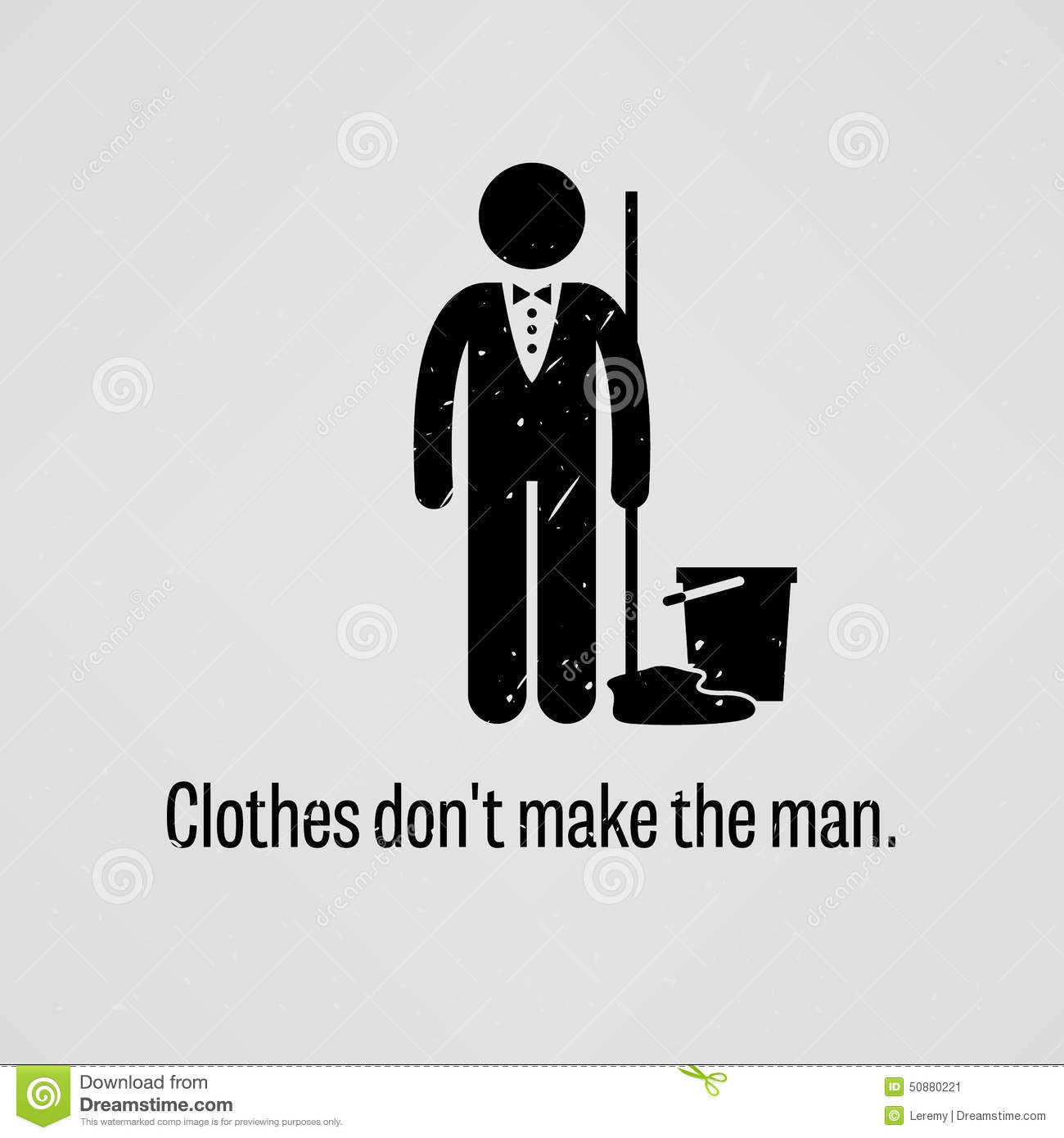 Do the Clothes Make the Man (or Woman)?
