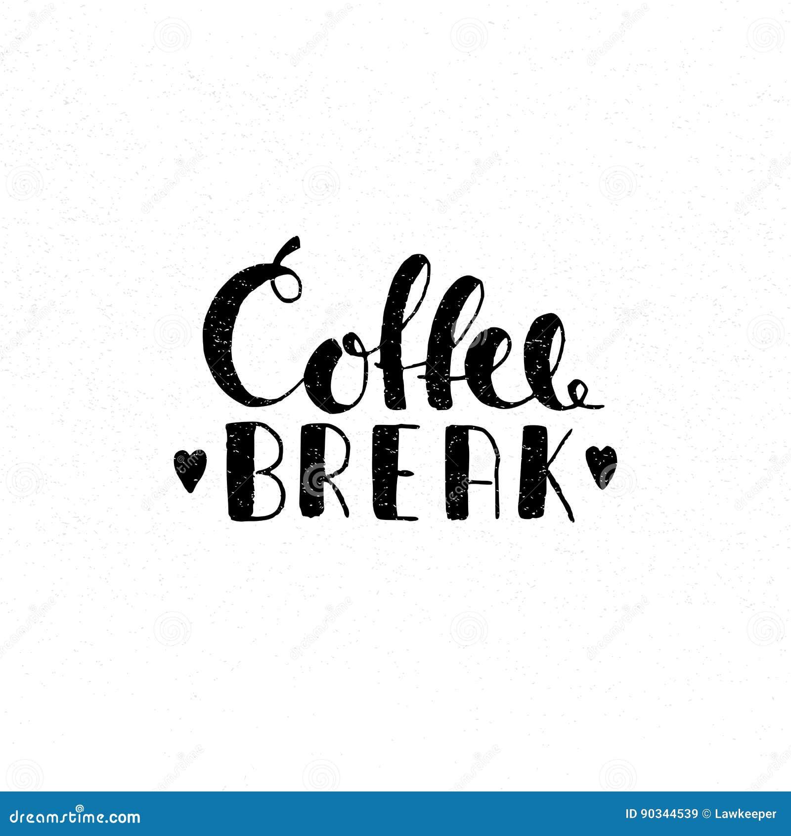 Coffee break handwritten lettering stock vector image