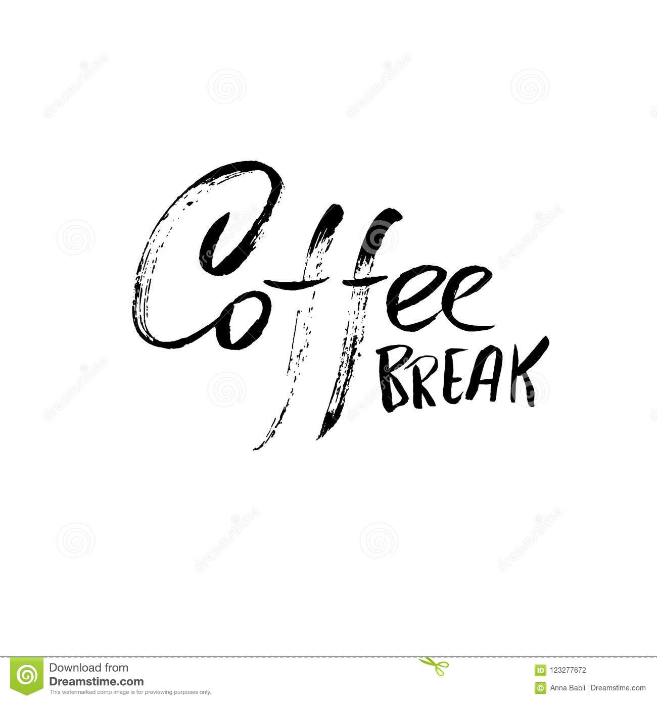 Coffee Break  Modern Dry Brush Lettering  Coffee Quotes