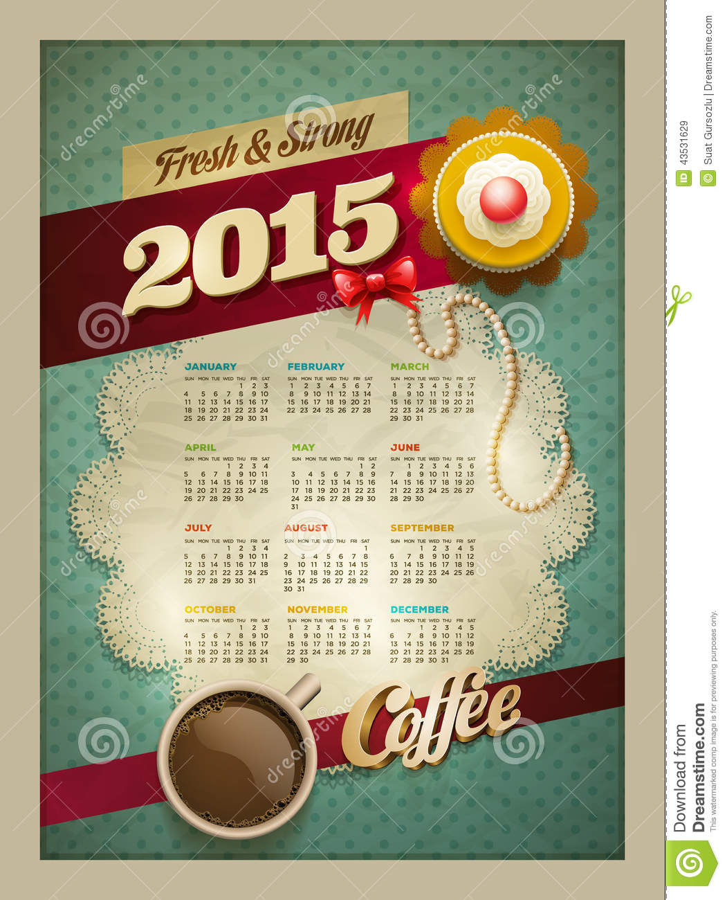 Poster design 2015 - 2015 Above Background Cake Calendar Coffee Cup Design Lace Poster