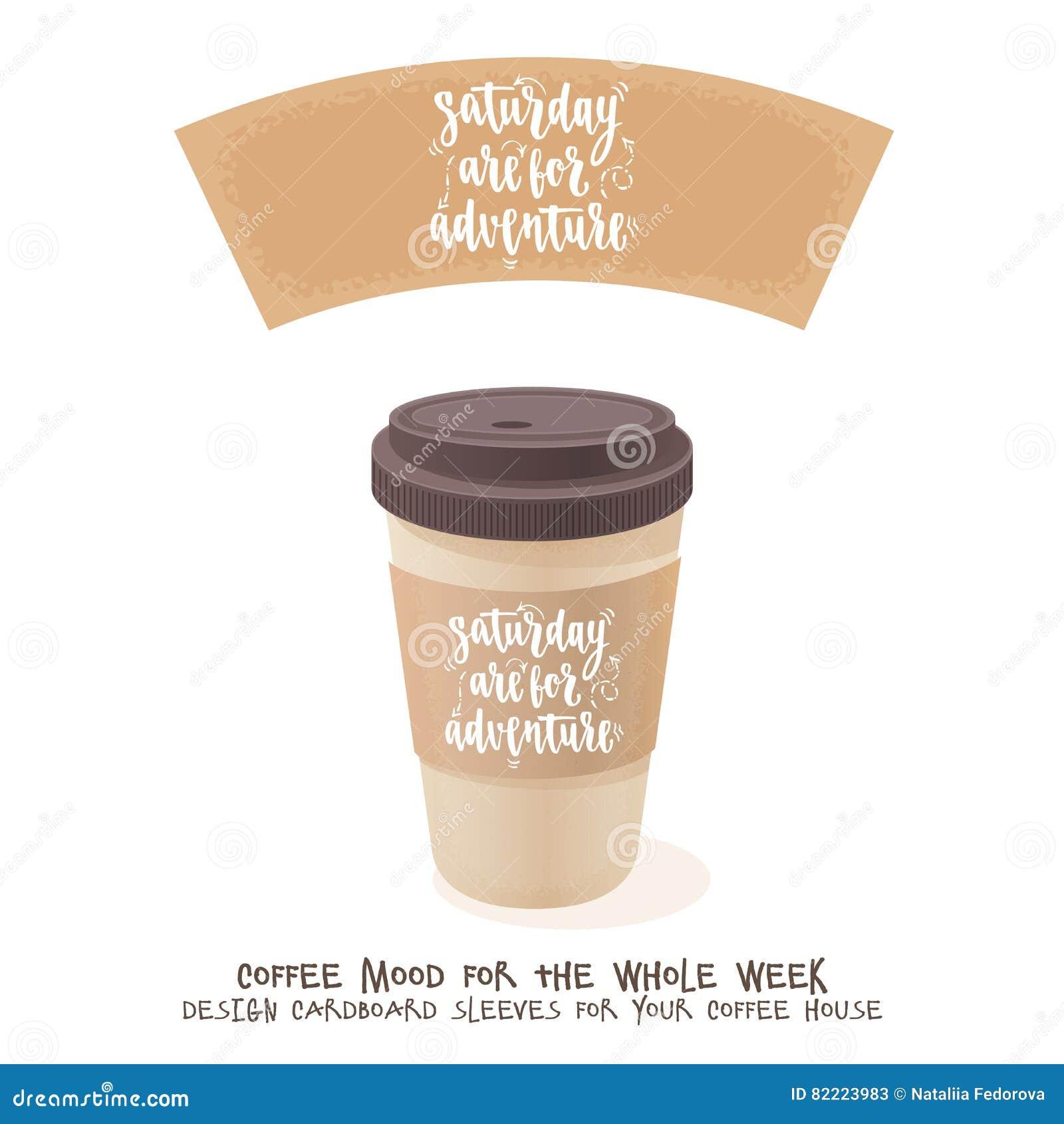 coffee cardboard sleeve week days motivation quotes saturday